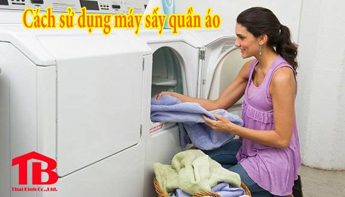 Hướng dẫn sử dụng máy sấy quần áo công nghiệp