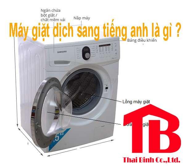 Máy giặt trong tiếng anh là gì ? Và có bao nhiêu kiểu viết ?