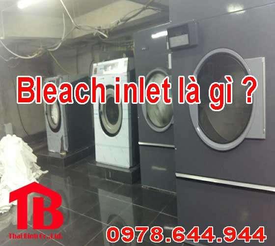 Bleach Inlet trong máy giặt là gì ?