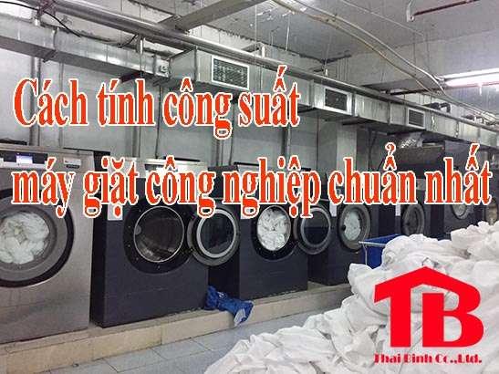 Cách tính công suất máy giặt công nghiệp