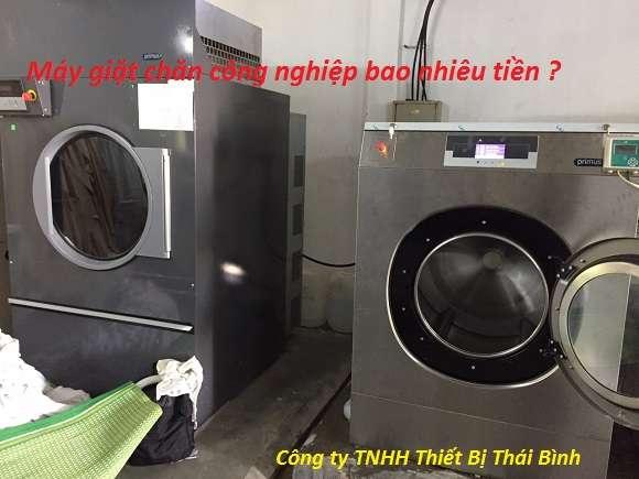 may giat chan gia bao nhieu - Máy giặt chăn công nghiệp giá bao nhiêu tiền ? Mua ở đâu tốt ?