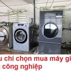 Tiêu chí chọn mua máy giặt công nghiệp