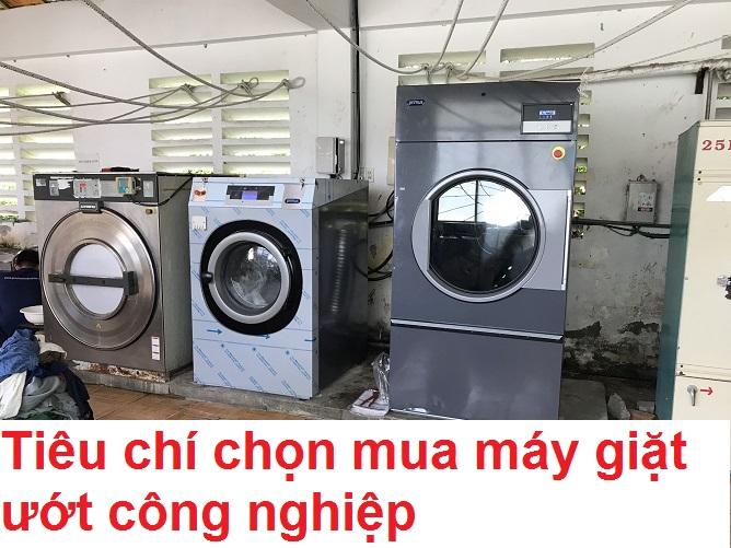 8 điều cần lưu ý khi chọn mua máy giặt ướt công nghiệp