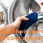 Cách vệ sinh máy giặt công nghiệp